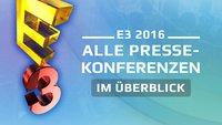 E3 2016: Termine aller Pressekonferenzen und Streams in der Übersicht
