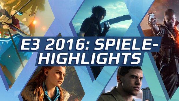 E3 2016: Diese Spiele-Highlights erwarten euch - jetzt auch mit Video