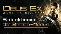 Das neue Deus Ex erhält den alternativen Spielmodus Breach - und wir haben ihn für euch angespielt!