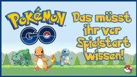 Pokémon GO: Einsteiger-Tipps für die AR-Monsterwelt