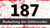187 Bedeutung: Was steckt hinter dem Zahlencode?