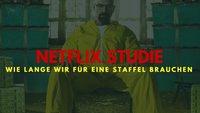 Erstaunliche Netflix-Studie: Welche Serie am schnellsten geguckt wird und wie lange wir für eine Staffel brauchen