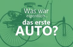 Das erste Auto: Wer hat's...