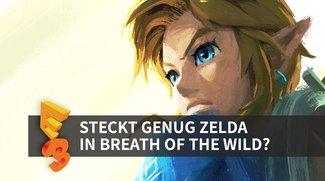 The Legend of Zelda - Breath of the Wild angespielt: Wie viel Zelda steckt in der offenen Welt? (E3 2016)