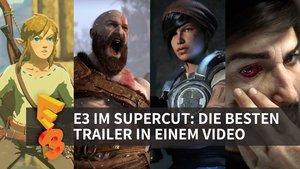 E3 2016 im Supercut: Die besten Trailer in einem Video
