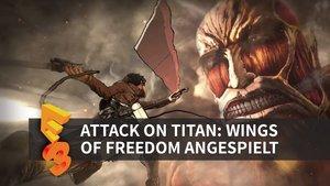 Attack on Titan: Wings of Freedom in der Vorschau (E3 2016)