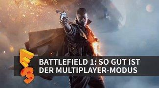 Battlefield 1 angespielt: So gut ist der Multiplayer-Modus Conquest (E3 2016)
