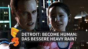Detroit: Become Human in der Vorschau (E3 2016)