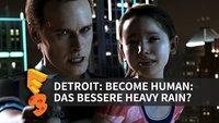 Detroit Become Human: Das bessere Heavy Rain? (E3 2016)