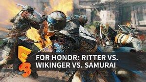 For Honor in der Vorschau (E3 2016)