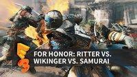For Honor: Blocken, Stechen, Kämpfen - so viel Spaß macht das Kampfsystem (E3 2016)