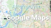 Google Maps: Alternative Navi-Apps und kostenlose Routenplaner