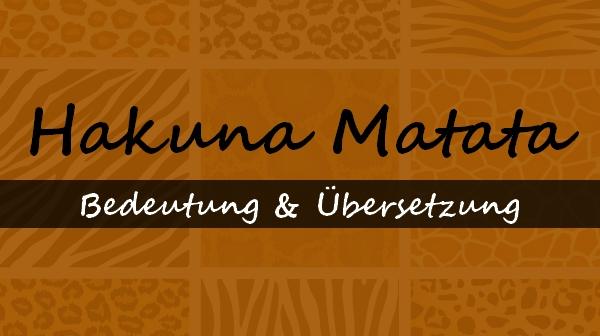Hakuna Matata übersetzung Deutsch