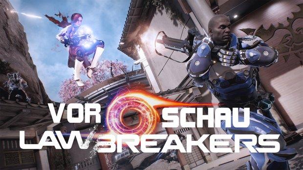 LawBreakers in der Vorschau: Helden-Shooter auf Steroiden