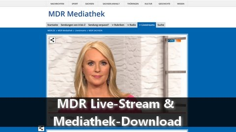 MDR Live-Stream Mediathek-Download
