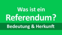 Was ist ein Referendum? Bedeutung, Synonyme, Herkunft und Anwendung kurz erklärt