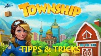 Township: Tipps, Tricks & Cheats für Android und iOS