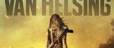 Van Helsing Staffel 4: Trailer verrät Start-Datum und weitere Details