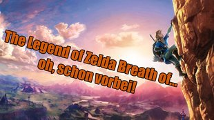 The Legend of Zelda Breath of the Wild: Kann in kürzester Zeit beendet werden!