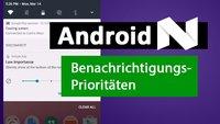 Android N: Priorität von Benachrichtigungen einstellen – so gehts