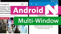 Android 7.0 Nougat: Multi-Window nutzen – so gehts
