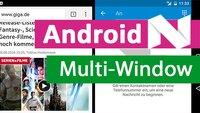 Android 7.0 Nougat: Multi-Window nutzen – so gehts