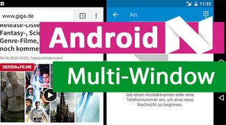 Android N: Multi-Window nutzen – so gehts
