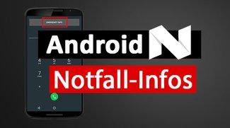 Android N: Notfall-Informationen einrichten – so gehts