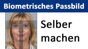 Biometrisches Passbild selber machen – so geht's