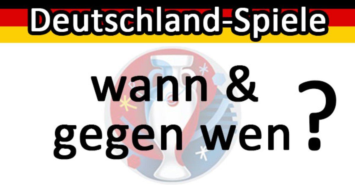 deutschland spiel wann