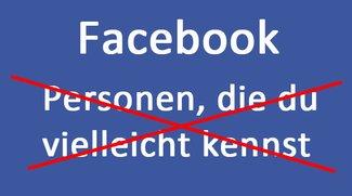 Facebook: Personen die du vielleicht kennst – deaktivieren