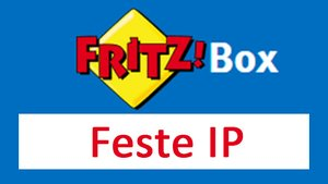 Fritzbox: Feste IP vergeben – so geht's