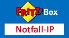 Fritzbox: Notfall-IP – so habt ihr wieder Zugriff