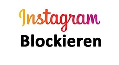Instagram: Blockieren und Blockierung aufheben – so geht's