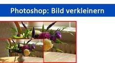Photoshop: Bild verkleinern – so geht's