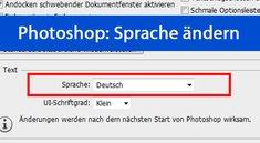 Photoshop: Sprache ändern (Deutsch etc.) – so gehts
