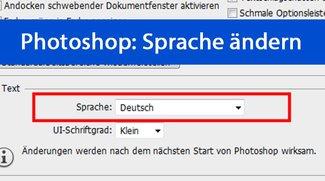 Photoshop: Sprache ändern (Deutsch etc.) – so geht's