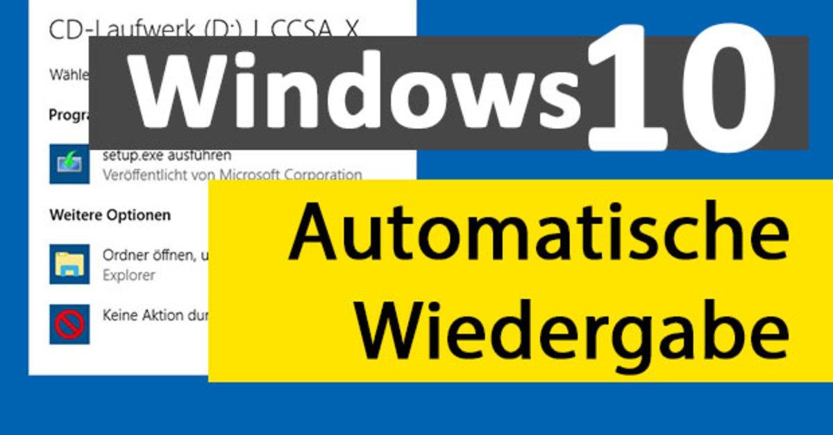Dvd Automatisch Starten Windows 10