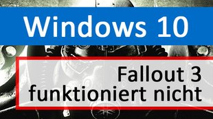 Fix: Fallout 3 in Windows 10 funktioniert nicht – so geht's