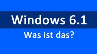 Windows 6.1 – Was ist das?