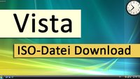 Windows Vista: Wo gibt's die ISO-Datei zum Download?