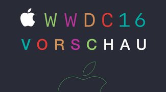 WWDC 2016: Diese Ankündigungen lässt Apple aus dem Sack (Vorhersage)