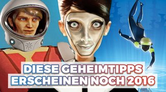 Geheimtipps 2016: Diese 10 Indie-Games könnt ihr noch in diesem Jahr spielen