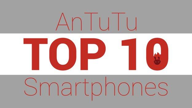 Das sind die 10 beliebtesten Smartphones – meint AnTuTu