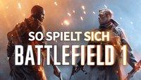 Battlefield 1 in der Alpha-Vorschau: So spielt sich der Multiplayer-Modus – jetzt auch mit Video!