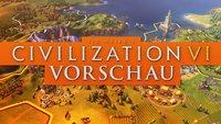 Civilization 6 in der Vorschau: Farbenfroh, aber fordernd