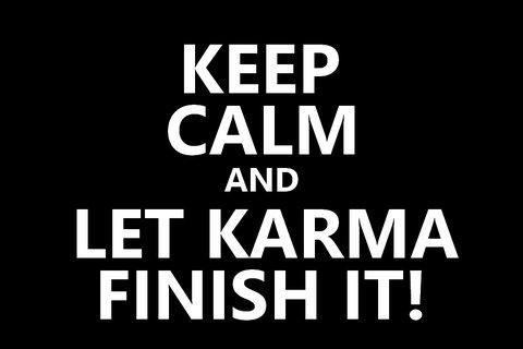 Zurück karma sprüche alles kommt Karma sprüche