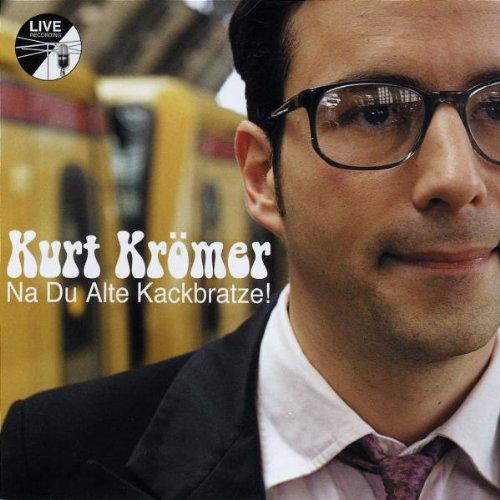 Kurt Kromer Die Besten Spruche Und Zitate Des Berliner Komikers