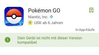 Pokémon GO nicht kompatibel? So läuft's auf Galaxy S5 Mini, S3, Amazon Fire & Windows 10 Mobile