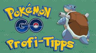 Pokemon Go: Die besten Profi-Tipps für Meister-Trainer